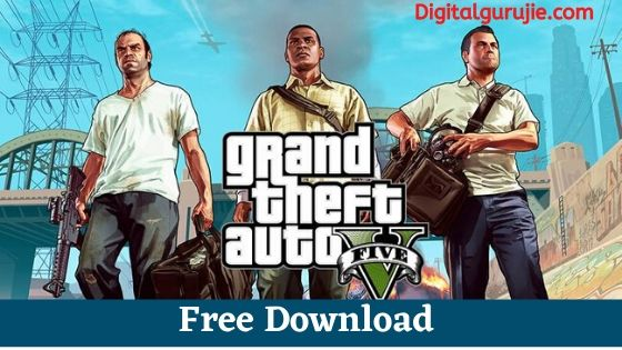 GTA 5 Download For PC Highly Compressed