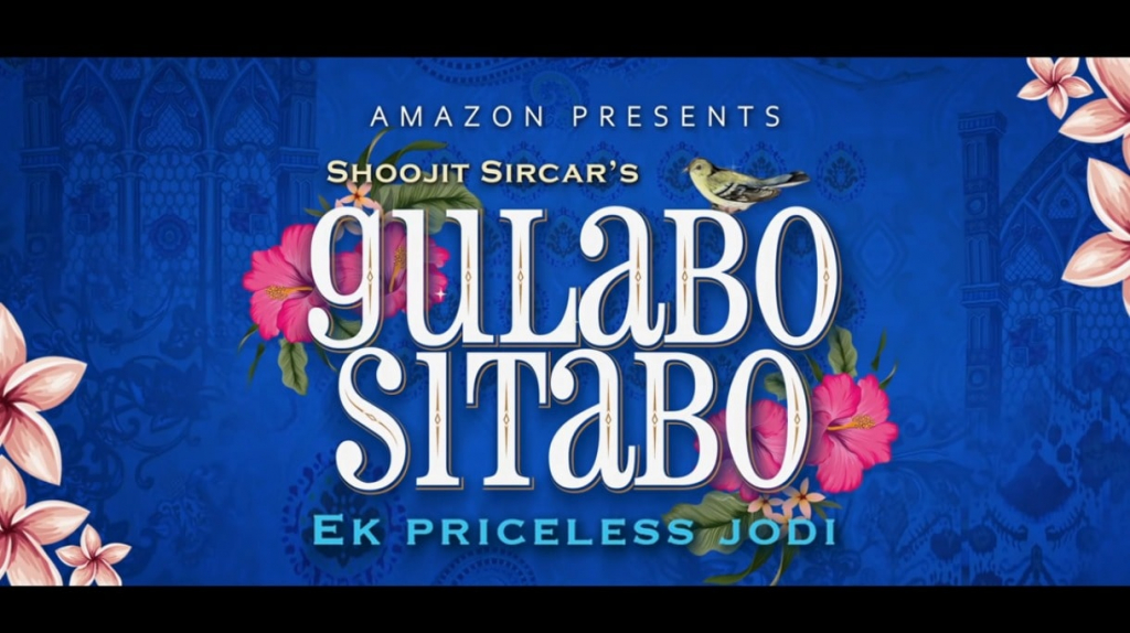 Gulabo Sitabo full Movie Download Filmyzilla