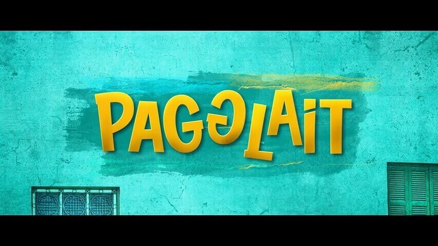 Pagglait full movie download Filmyzilla 720p